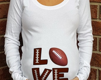 LOVE Football theme Maternity Shirt Personalized sports announcement tshirt new baby celebration  Standard or Ruched Style Shirt