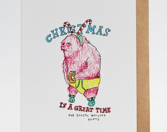 Christmas card, funny Christmas card, handmade Christmas card, boyfriend Christmas card, best friend Christmas card, 'Elastic Waisted Pants'