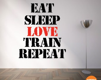 Motivational Exercise and Workout Vinyl Decals-- Eat, Sleep, Love, Train, Repeat