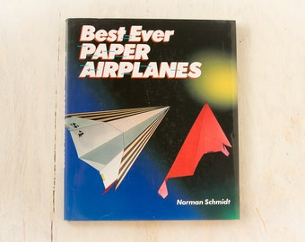 "Best Ever PAPER AIRPLANES (1994, Norman Schmidt)  Vintage ""How-To"" Book / Craft and Hobby books, Gift, Decor"