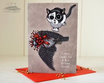 Happy Birthday Card 'I have caught you a nice birthday present' with cat Beebiepoes - macabre, cute cat, funny card, dark humor, dead pigeon