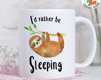 Coffee Mug I'd Rather Be Sleeping Sloth Coffee Cup - Funny Sloth Coffee Mug - Sloth Travel Cup - Travel Mug