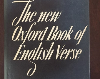 The New Oxford Book of English Verse 1250-1918, 1953 vintage book
