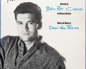 Achy Breaky Heart (A.K.A. Don't Tell My Heart)  vintage sheet music, 1991 Billy Ray Cyrus Photo Cover - Piano, Vocal, Guitar, Near-Mint!