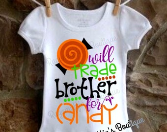 Halloween shirt, Will trade brother for candy shirt, girls halloween shirt, toddler halloween shirt, humorous halloween shirt, candy shirt