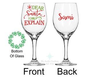 Christmas Wine Glasses, Christmas Wine Glass, Santa I Can Explain, Holiday Wine Glass, Secret Santa, Dear Santa Christmas Gift, Stocking