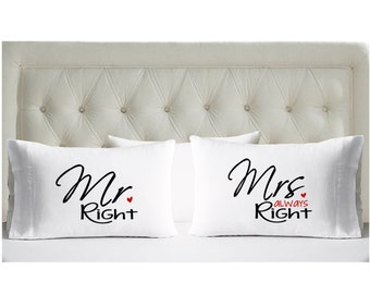 Set of Mr and Mrs Pillowcases - Mr. Right Mrs. Always Right