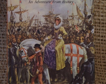 The Story of the First Queen Elizabeth. A Vintage Ladybird Book. Adventure in History. Series 561. 1963