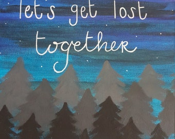 Let's Get Lost painting