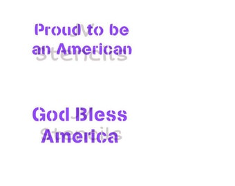 Proud to be an American, God Bless America Stencil