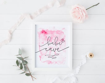 Babe Cave Printable Quote Pink Watercolor Inspirational Art 8x10 Printable Art Instant Download Print Home Decor Gift for Her Teenage Dorm