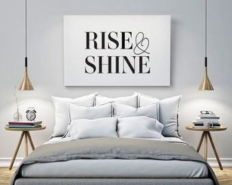 Printable Poster - Rise and Shine - Typography Print Black & White Wall Art Poster Print Scandi Art for Bedroom / GuestRoom