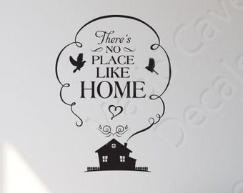 There's No Place Like Home Vinyl Wall Decal Quote