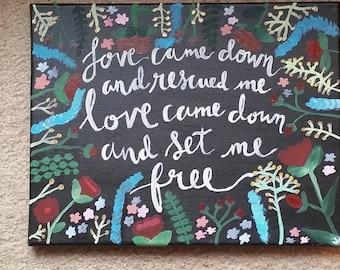 Love Came Down Quote Song Kari Jobe Art Canvas Floral Dorm Deco Room