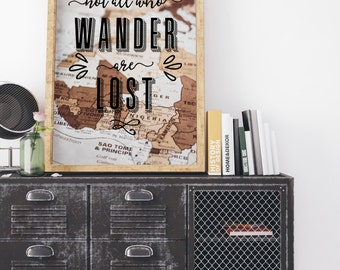 Travel Print - Adventure Poster - Not all who wander are Lost Poster - Photography Print - Typography Print - Motivational Poster