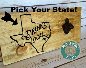 Drink Local Bottle Opener Texas - State Drink Local Bottle Opener - Texas Drink Local