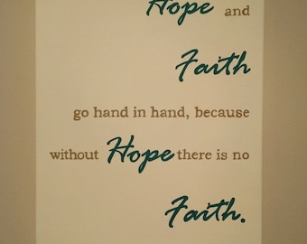 Hope and Faith: handpainted canvas