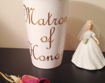White and Gold Matron of Honor Travel Mug // Bride to Be // Bridesmaids Presents