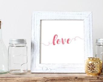 Love - Calligraphy printable, Typography art,Decor, Inspirational saying, Digital
