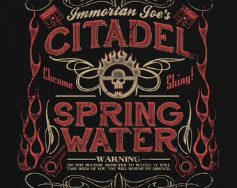 Citadel Spring Water - Inspired by Mad Max T Shirt