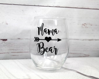 Mama Bear Wine Glass, Baby Shower Gift,  Gift for her, New Mom Gift, Gift For Mom, New Baby Gift, Mother's Day Gift, Gift For Wife