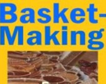 Basket-Making for Fun & Profit