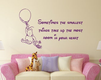 Winnie the Pooh Quote Wall Decal Vinyl Sticker Decals Quotes Sometimes The Smallest ... in Your Heart Quote Wall Decor Nursery Baby Room x62