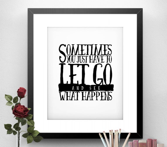 Funny Poster Gift For Her Printable Art Inspirational: Printable ART Let Go Printable Poster Motivational Print