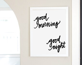 Good Morning Good Night Quote Instant Digital Download