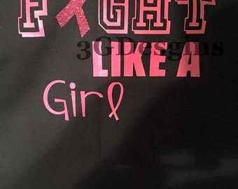 Breast Cancer Awareness Fight Like A Girl
