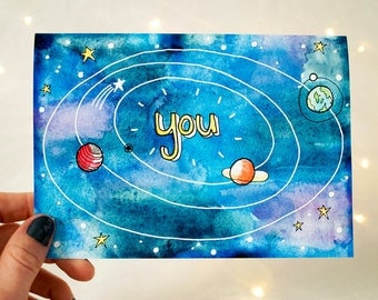 Card - You are the Center of my Universe - 5x7 - watercolor