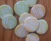 Bride Tribe, Bridal Shower, Bachelorette Party, Engagement Party, Custom Buttons - 6-Pack or 10-Pack!