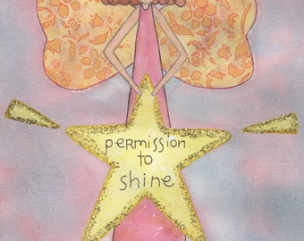 "Watercolor Ange Print - ""Permission to Shine"""