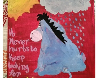 Eeyore Quote Made to Order