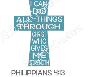 I Can Do All Things Through Christ SVG