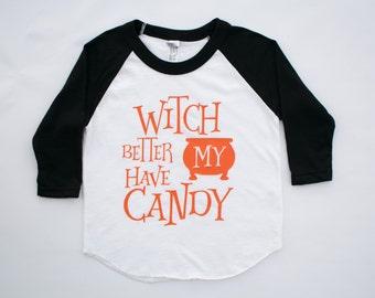 witch better have my candy, halloween raglan, toddler boy halloween, toddler girl halloween, funny kids halloween shirt, baseball tee,