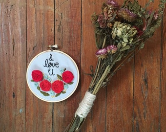 Hand embroidered Roses- I love u-