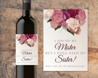 Bridesmaid Gift, Bridesmaid Proposal. Gift Ideas, Cheap, Bridesmaid Wine Label, Wine Bottle Label, Wine Bottle, I Found My Mister