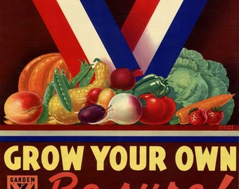 Grow Your Own Be Sure! Poster - Vintage World War II Print Art - Home Decor - Kitchen Art - Food Poster - Victory Garden