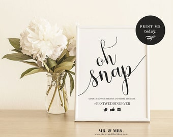 Oh Snap! Hashtag Sign, Share the Love Sign, Wedding Hashtag Sign, Editable Template, Wedding Printable, Instagram Wedding Sign, MAM208_02