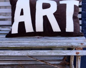 ART pillow - down fill - lumbar - appliqué - brown velvet - studio - maker - custom quote