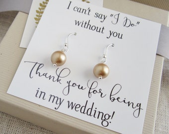 Gold pearl Bridesmaid earrings antique gold pearl earrings, Thank you for being my Bridesmaid jewelry, message card, custom pearl color,