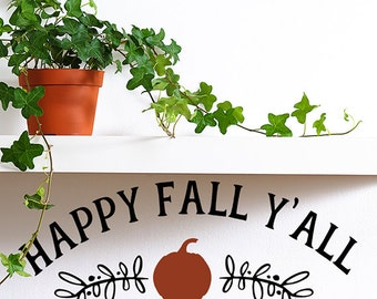 Happy Fall Y'all vinyl wall decal words farmhouse fall decor front door decoration Halloween decor Fall decoration pumpkin sticker