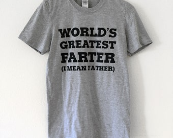 Worlds Greatest Farter Father Mens T-Shirt - Dad Tee Shirt - Sizes S, M, L, XL