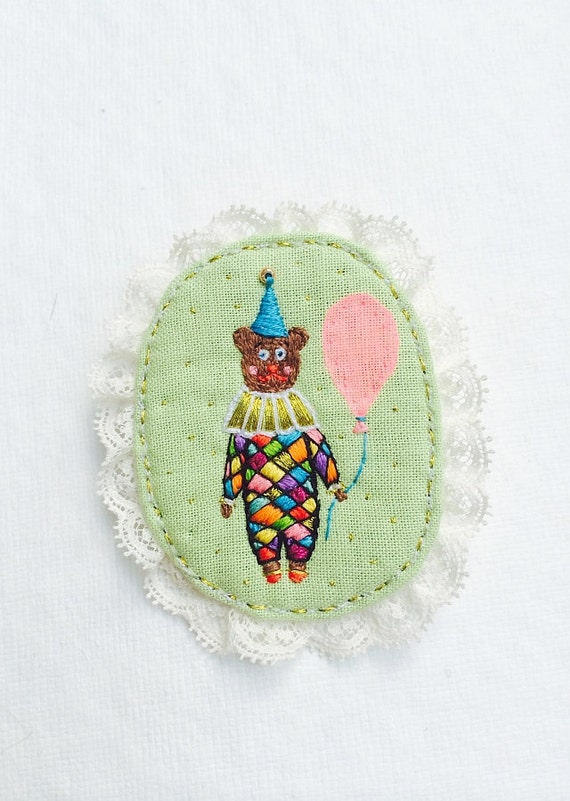 Brooch Party Time, hand embroidered pin with Party Teddy Bear Clown. Unique gift. Wearable art. Hand Embroidery brooch with bear.