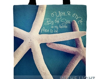 Starfish Pair Tote Bag - With Quote, You & Me, By The Sea, Is My Favorite Place to Be  - Fine Art Photography handbag