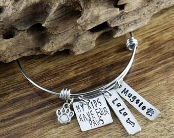 Dog Mom Bracelet, Personalized Bangle Bracelet, My KIds Have Paws, Dog Paw Bracelet, GIft for Dog Mom, Dog Mom Bangle, Dog Name Jewelry