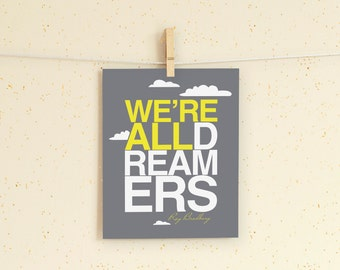 We're All Dreamers instant download printable wall art 8x10