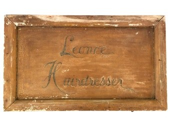 Hairdresser Sign Antique Leonce Hair Sylist Sign Primitive Wood Old Chippy Paint Folky
