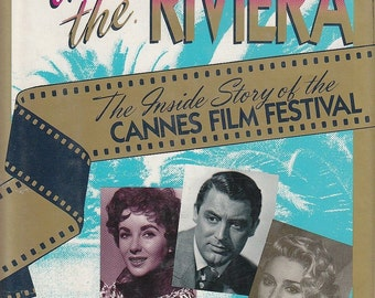 Hollywood on the Riviera Inside Story of Cannes Film Festival 1992 1st Edition
